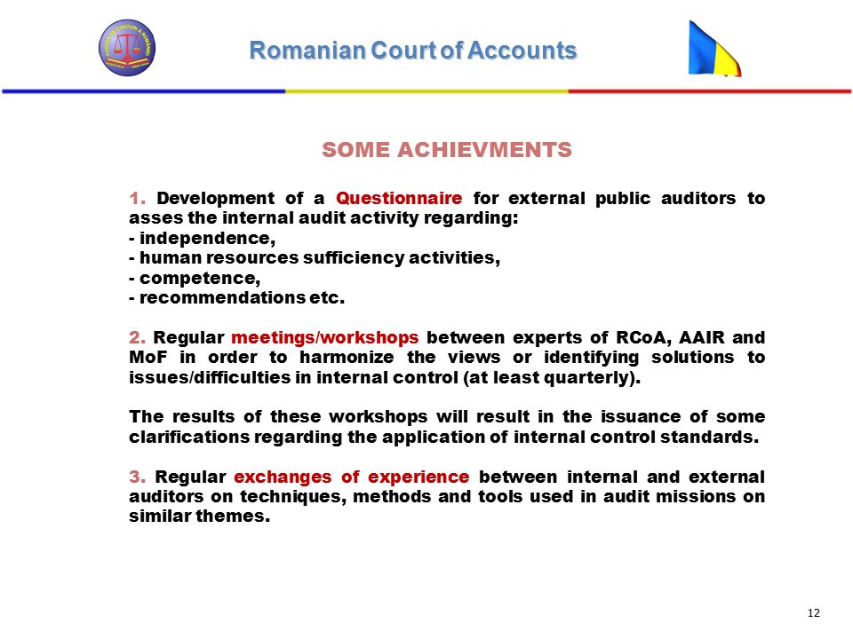 Romanian Court of Accounts 12 SOME ACHIEVMENTS 1.