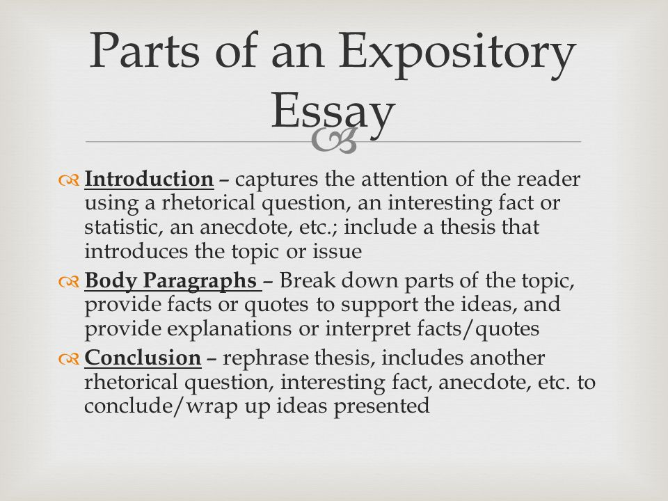 expository essay handouts Writing an expository essay 1 getting started: write in third person do not give your opinion use a 5 paragraph format create a focus question 2 your first paragraph.