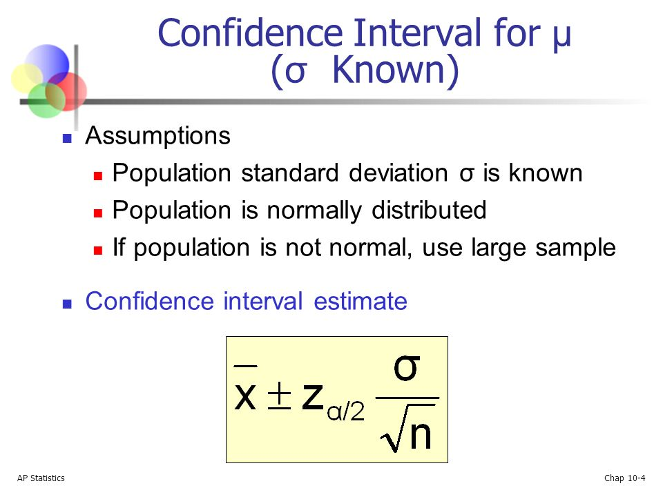 Ap statistics chap 10 1 confidence intervals ap statistics chap 4 ap statistics chap 10 4 confidence interval for known assumptions population standard deviation is known population is normally distributed if ccuart Images