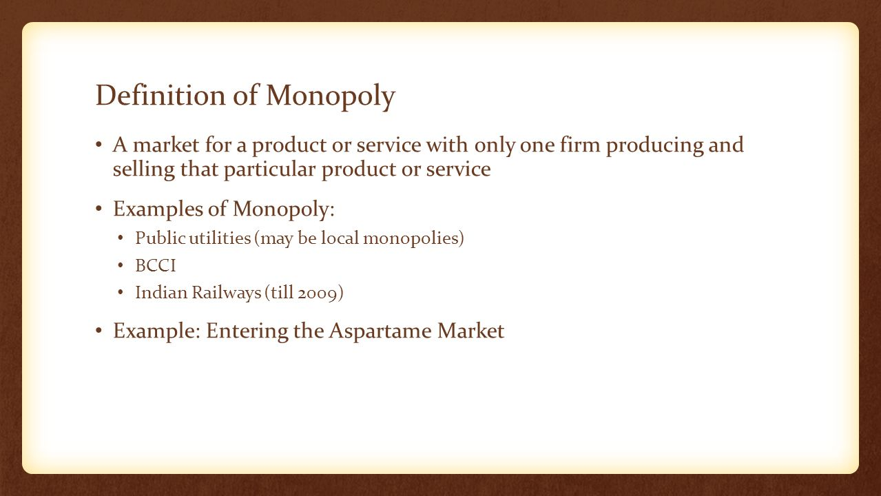 example of a monopoly firm A monopoly firm often has specialized information  a hypothetical example that can be used to illustrate the features of a monopoly is feet-first pharmaceutical.