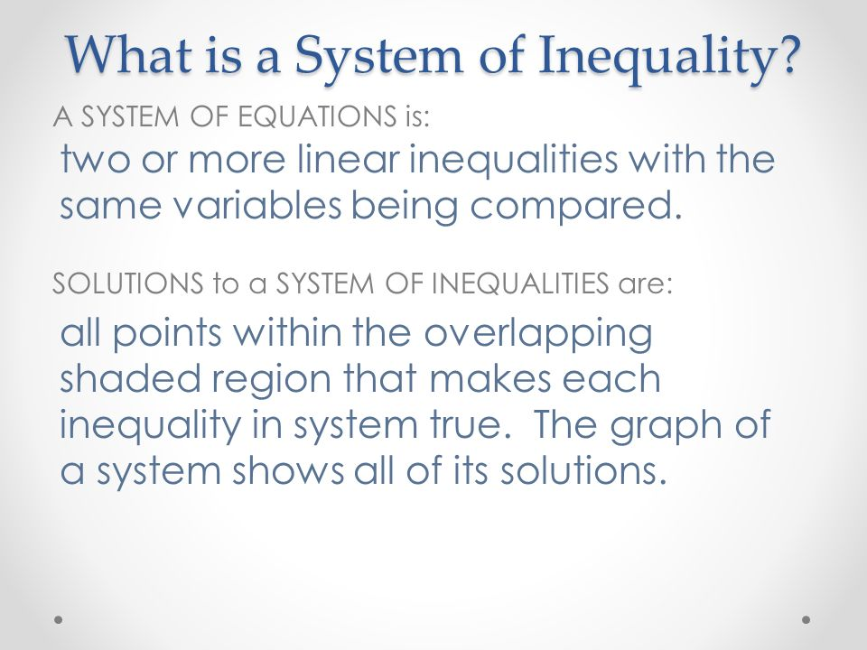What is a System of Inequality.