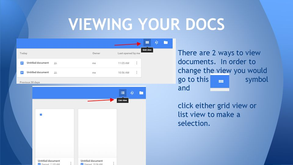 There are 2 ways to view documents.