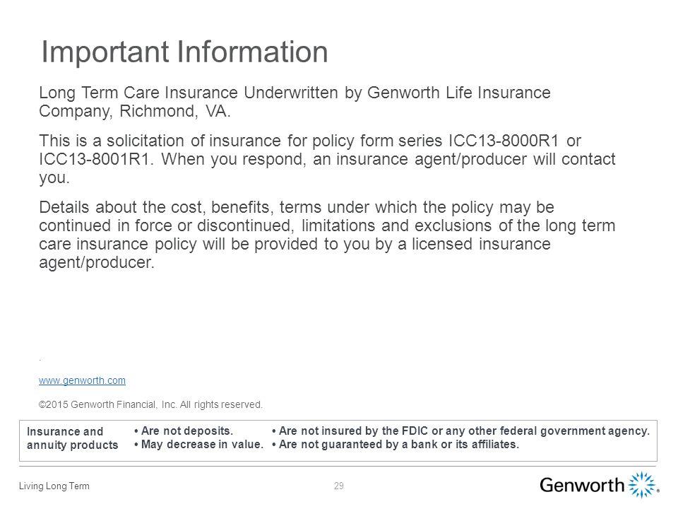 Long Term Care Insurance Underwritten by Genworth Life Insurance ...