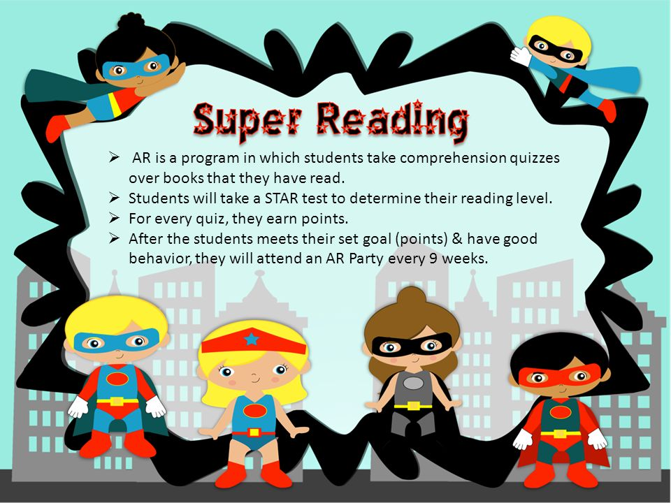  AR is a program in which students take comprehension quizzes over books that they have read.