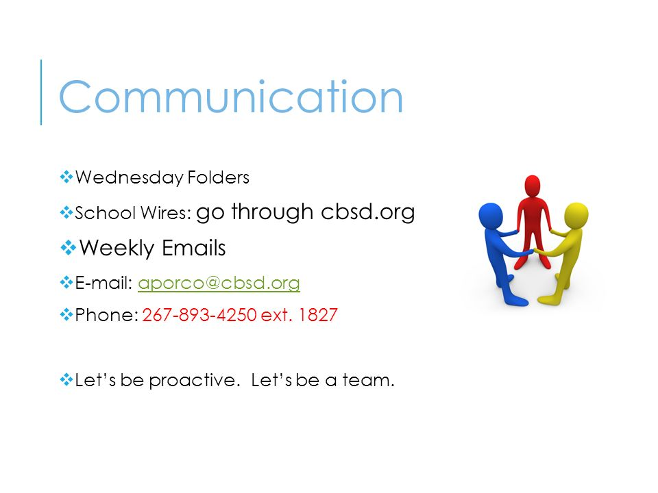  Wednesday Folders  School Wires: go through cbsd.org  Weekly  s     Phone: ext.