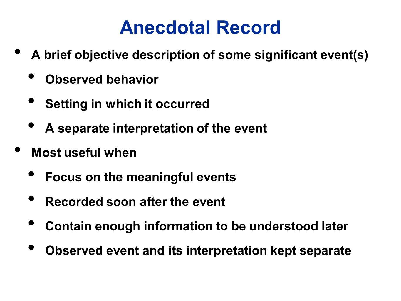 anecdotal record advantages