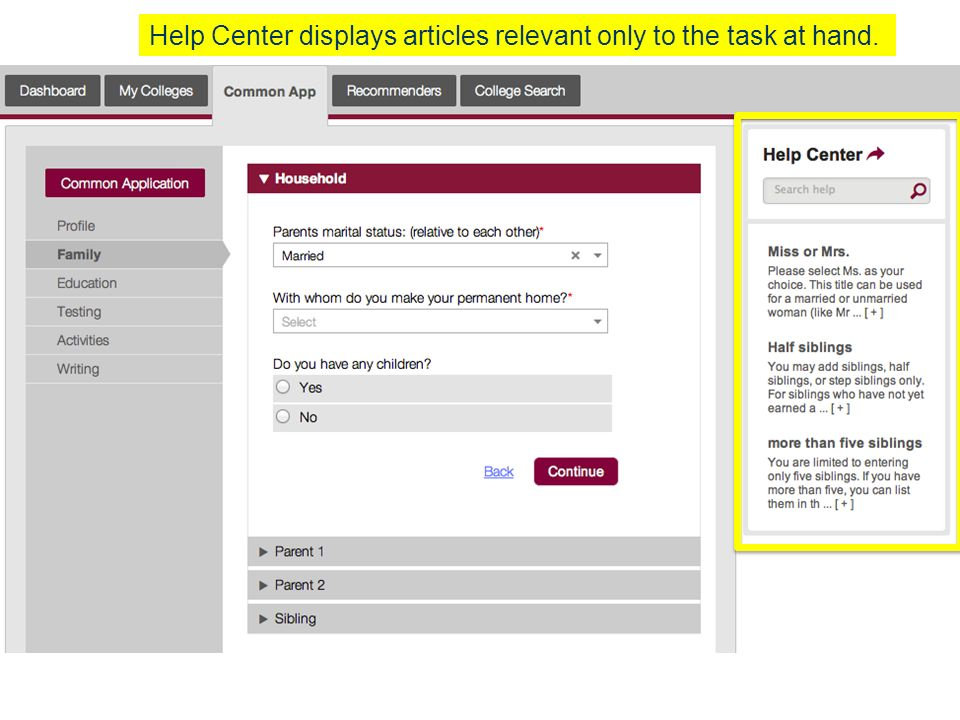 Help Center displays articles relevant only to the task at hand.