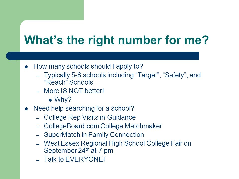 What's the right number for me. How many schools should I apply to.