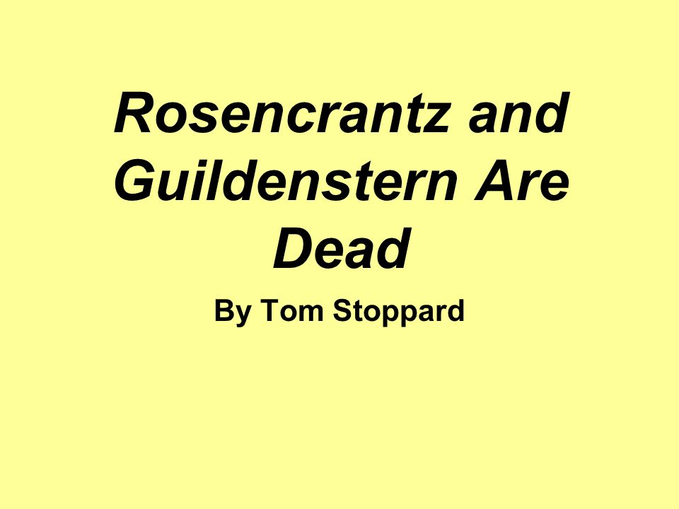 rosencrantz and guildenstern the polychephaly essay Rosencrantz and guildenstern are dead essaysrosencrantz and guildenstern are elizabethan gentlemen only in appearance apart from one joke about the 'fashionable theory' of earth going round the sun no attempt at all is make to link their mental processes to the renaissance world of corru.