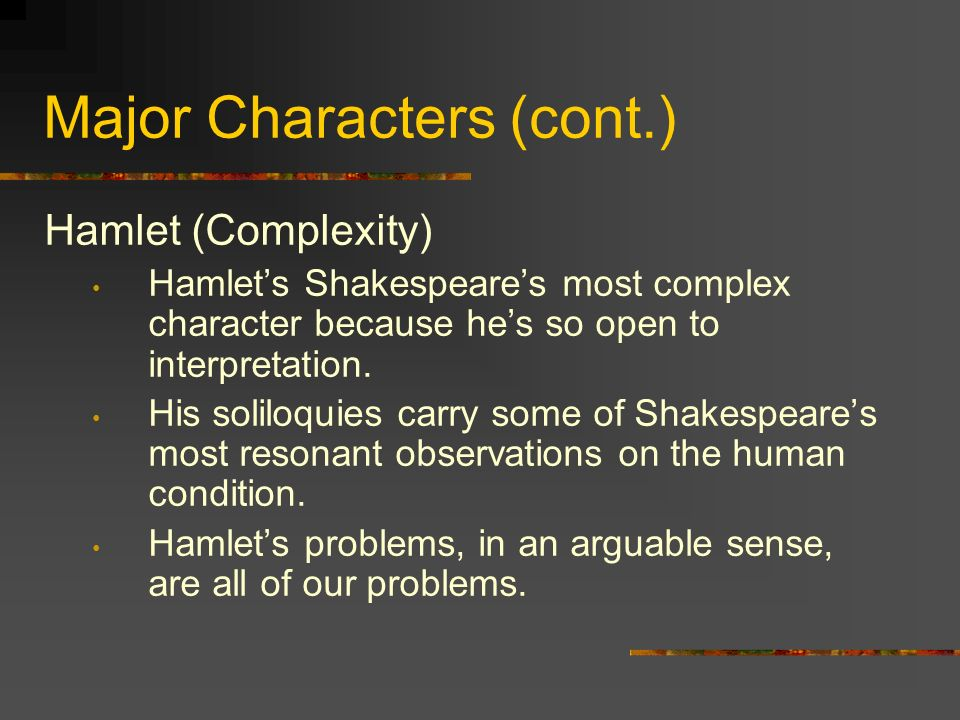 a look into the complex character of hamlet