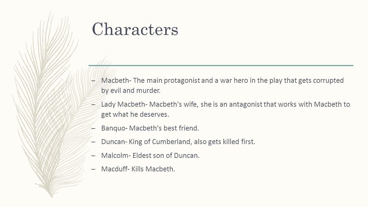 a character analysis of macbeth in macbeth by william shakespeare Macbeth: macbeth, tragedy in five acts by william shakespeare, written sometime in 1606–07.