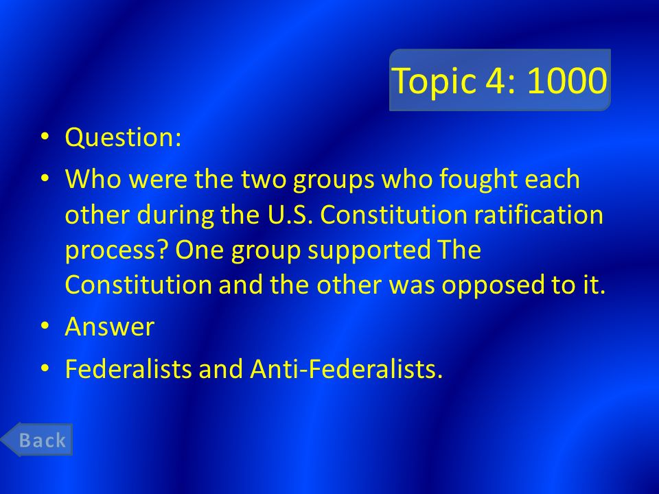 Topic 4: 1000 Question: Who were the two groups who fought each other during the U.S.
