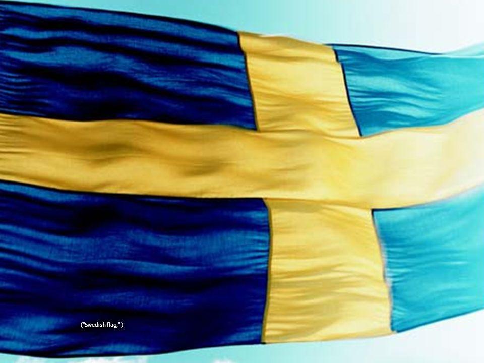 ( Swedish flag, )