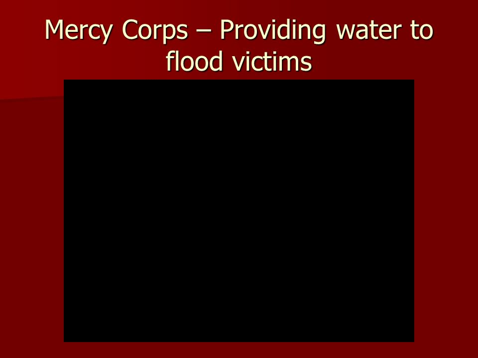 Mercy Corps – Providing water to flood victims