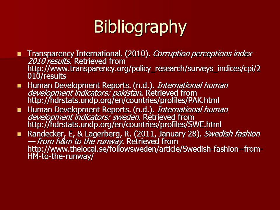 Bibliography Transparency International. (2010). Corruption perceptions index 2010 results.
