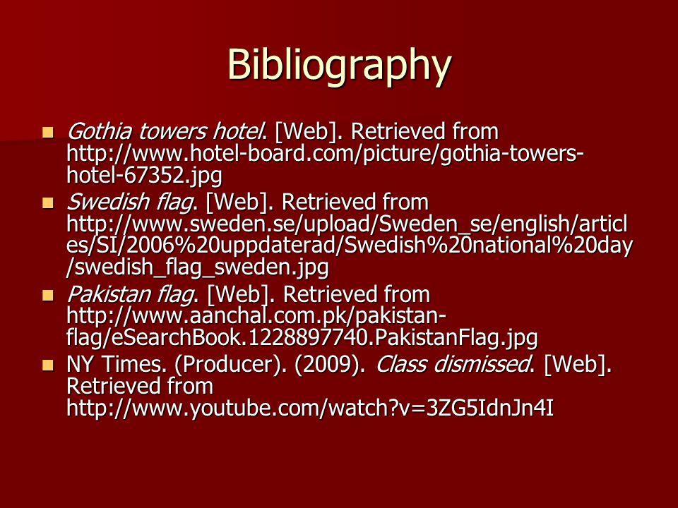 Bibliography Gothia towers hotel. [Web].
