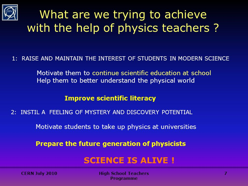 7 What are we trying to achieve with the help of physics teachers .