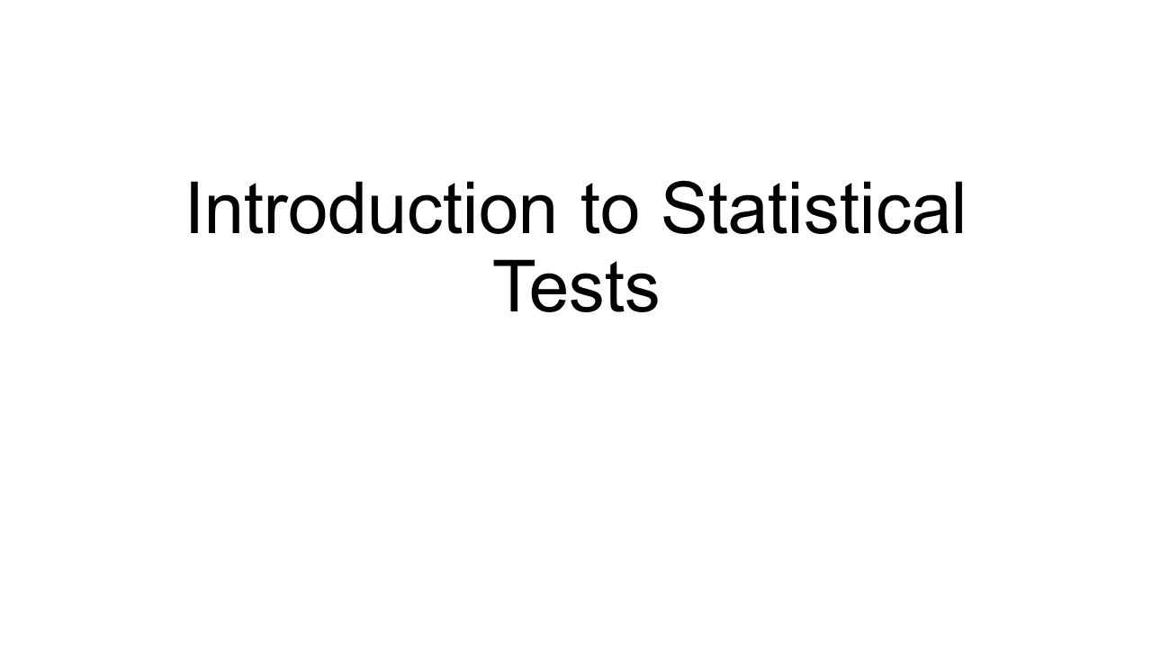 Introduction to Statistical Tests