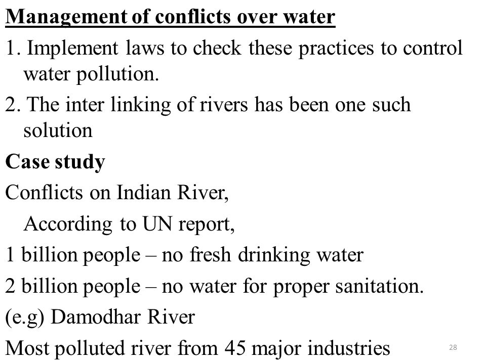 Management of conflicts over water 1.