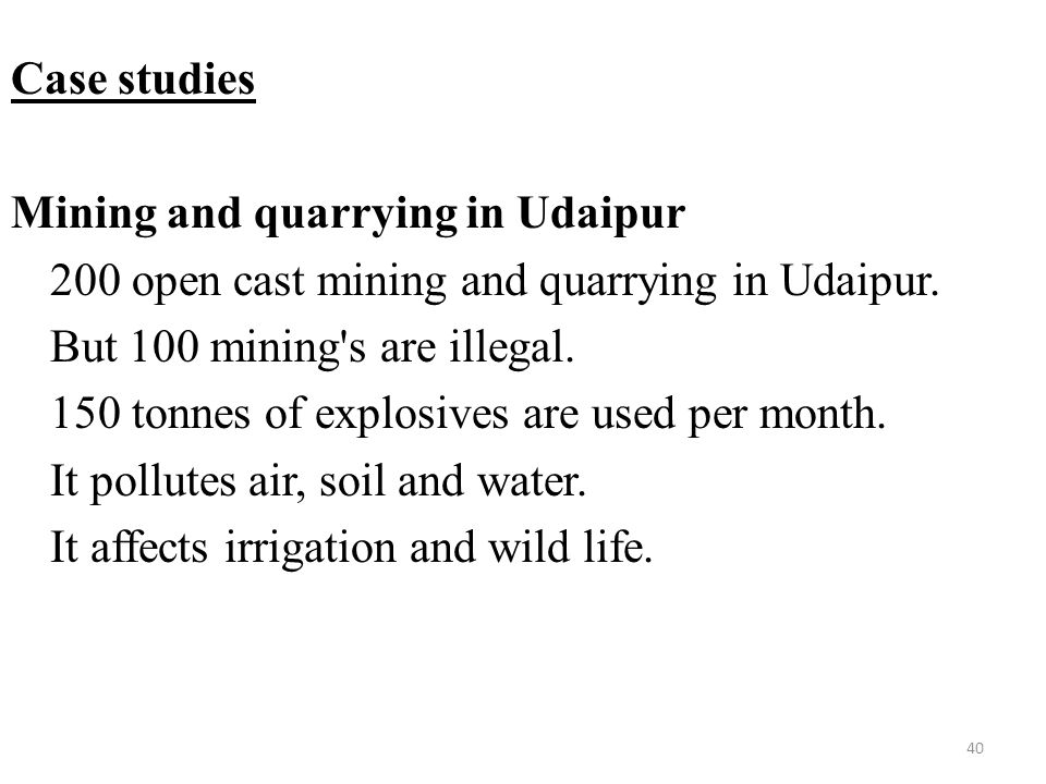 Case studies Mining and quarrying in Udaipur 200 open cast mining and quarrying in Udaipur.