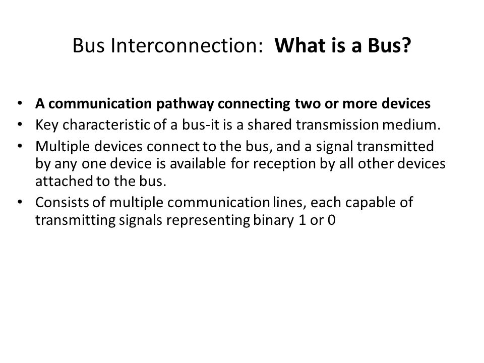 Bus Interconnection: What is a Bus.
