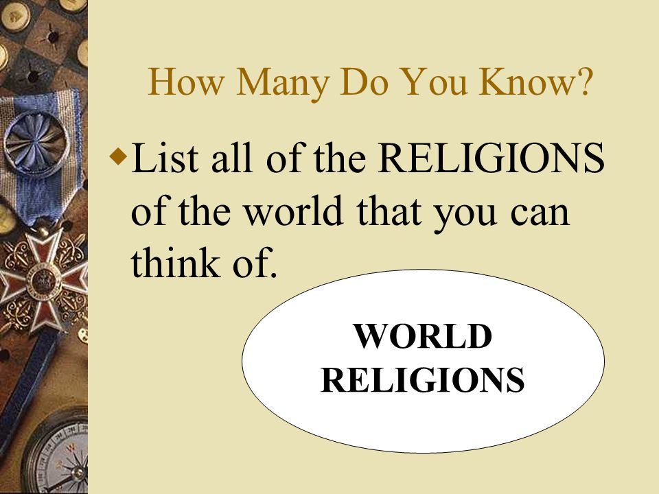 The Major Religions Of The World How Many Do You Know List - List of major religions