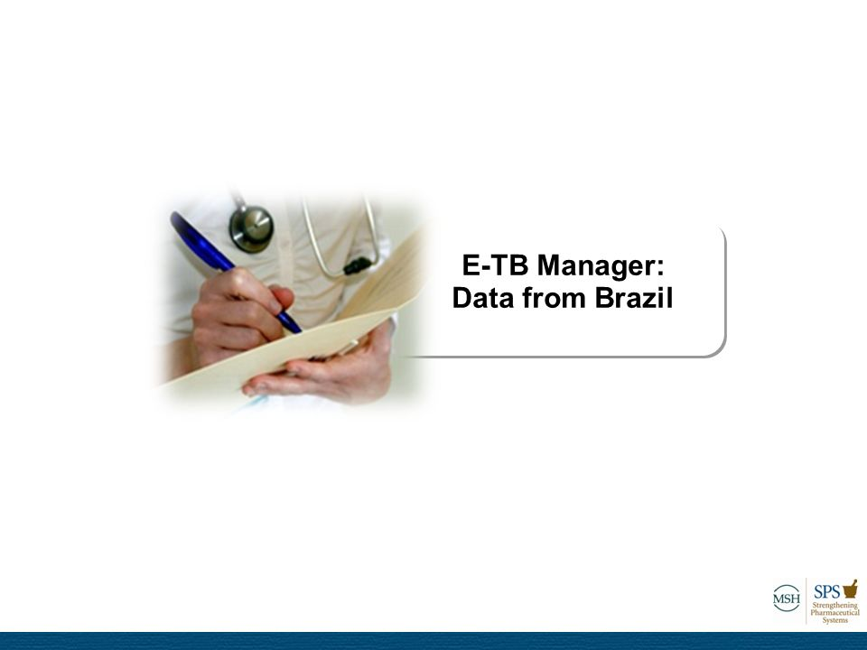 E-TB Manager: Data from Brazil