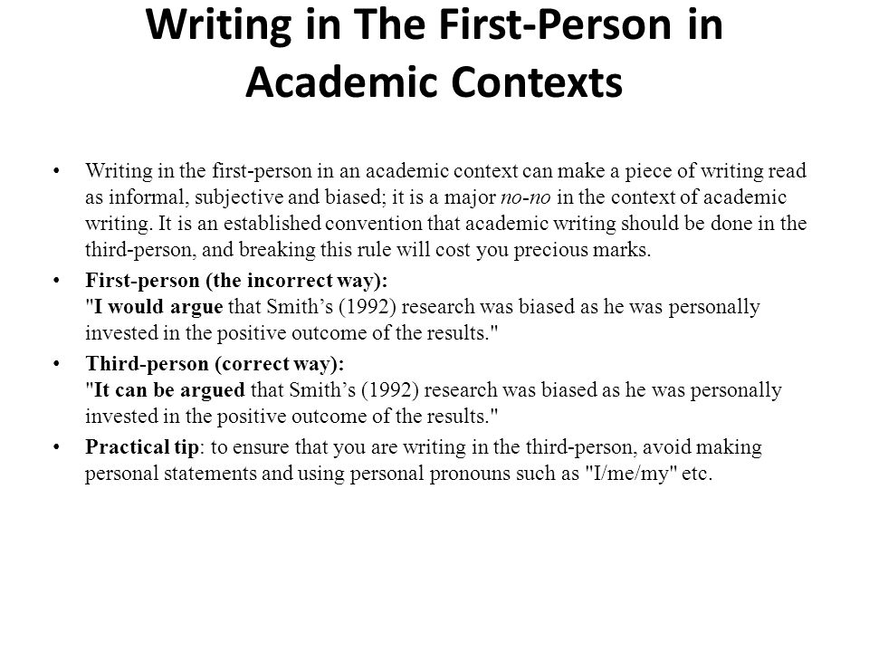 is a dissertation written in third person The third person is when i speak about something or someone you can think of it as they're not directly involved in the conversation i could be talking about it, that's the third person.
