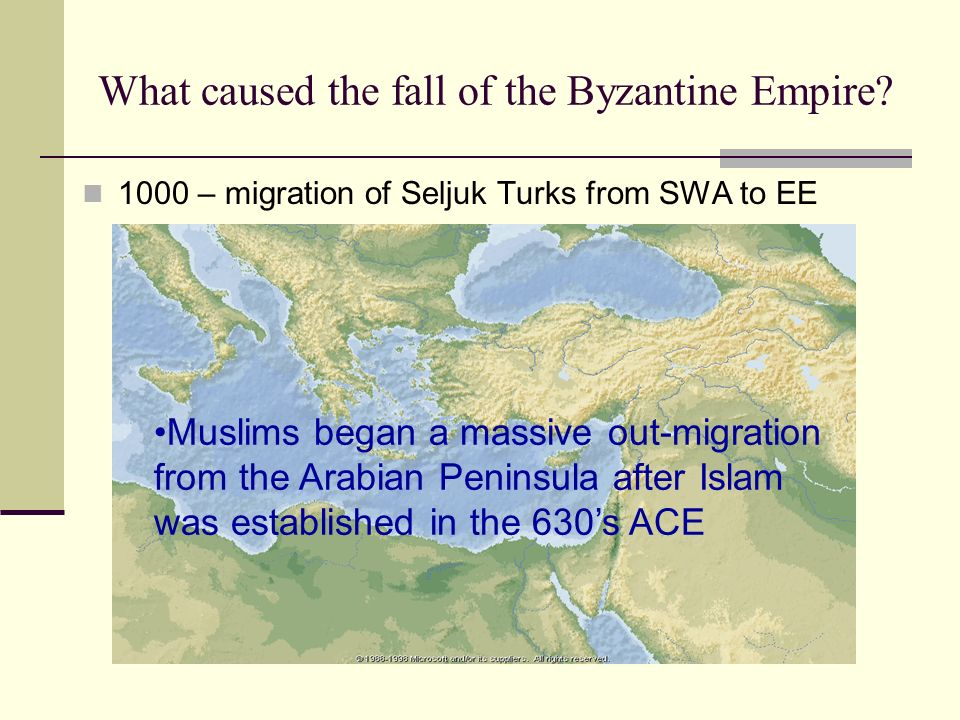 What caused the fall of the Byzantine Empire.
