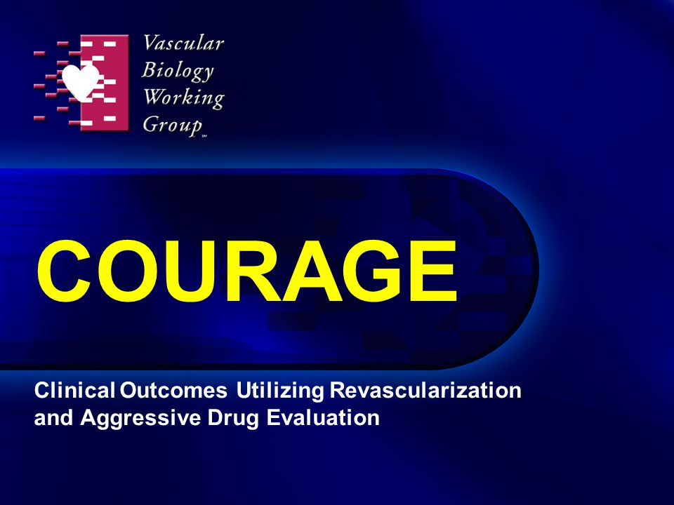COURAGE Clinical Outcomes Utilizing Revascularization and Aggressive Drug Evaluation