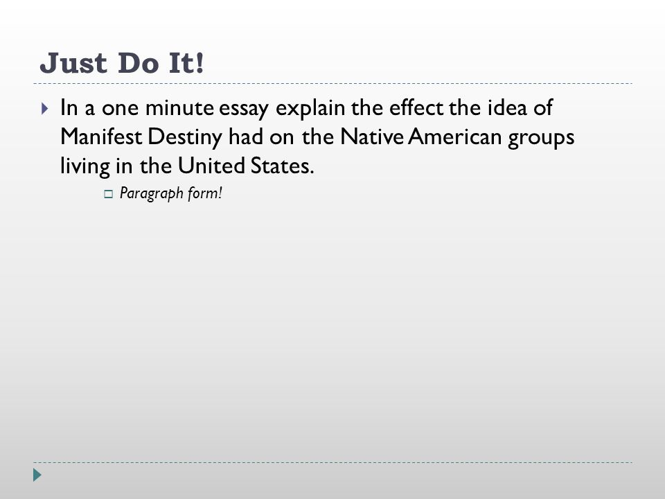 just do it  in a one minute essay explain the effect the idea  1 just