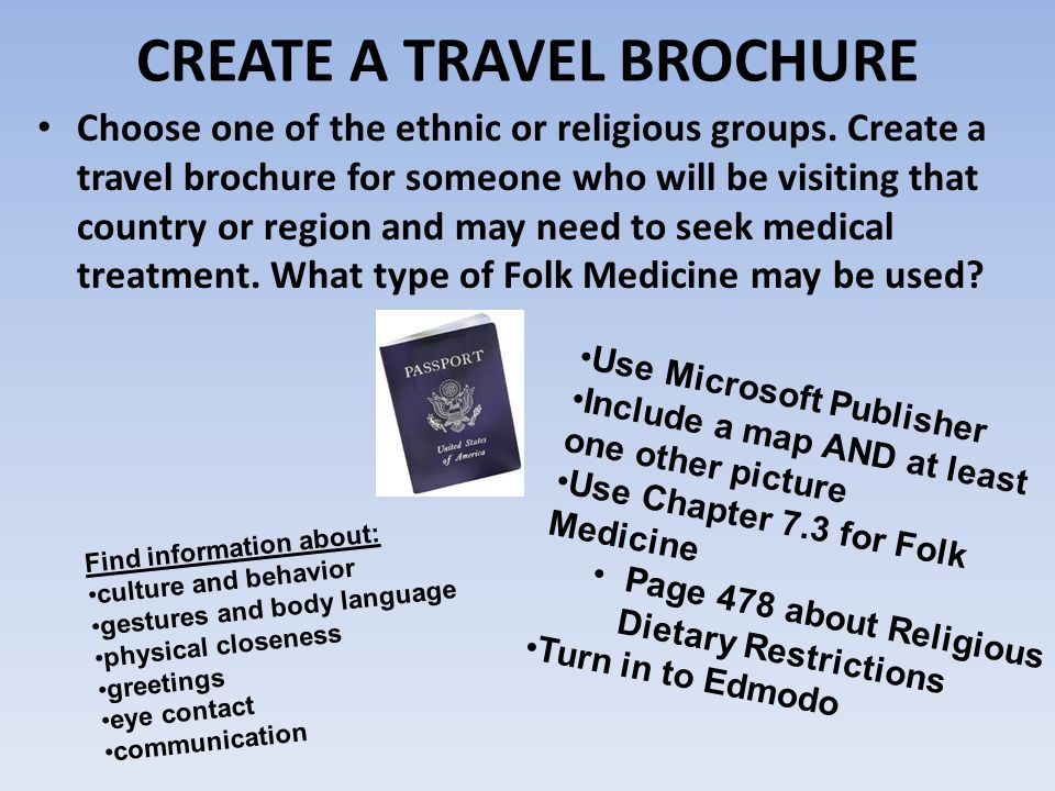 CREATE A TRAVEL BROCHURE Choose One Of The Ethnic Or Religious Groups.
