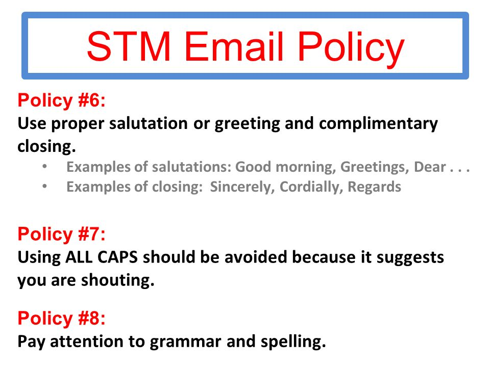 Inbox s from gmail help you to customize your window get gmail on stm email policy policy 6 use proper salutation or greeting and complimentary closing m4hsunfo