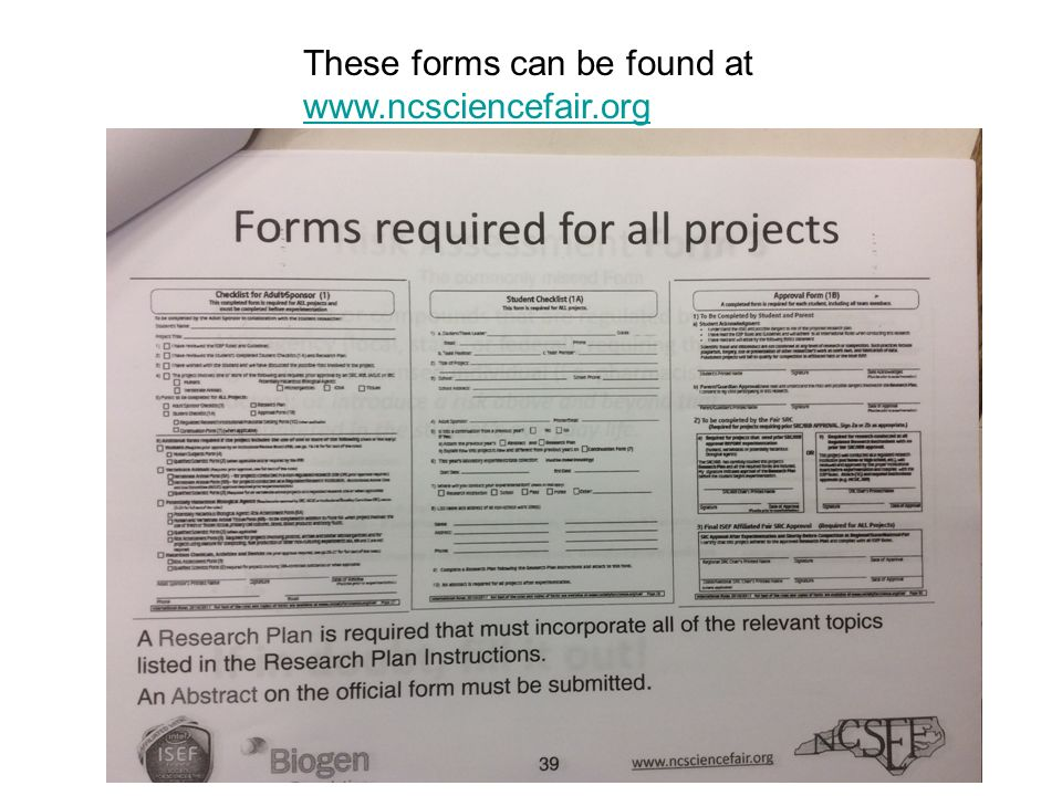 These forms can be found at www.ncsciencefair.org