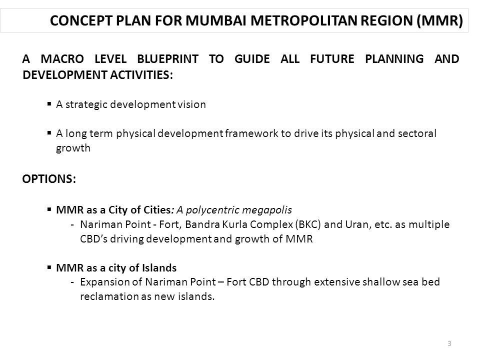 Concept plan for mumbai metropolitan region environmental concerns concept plan for mumbai metropolitan region mmr a macro level blueprint to guide all malvernweather Gallery