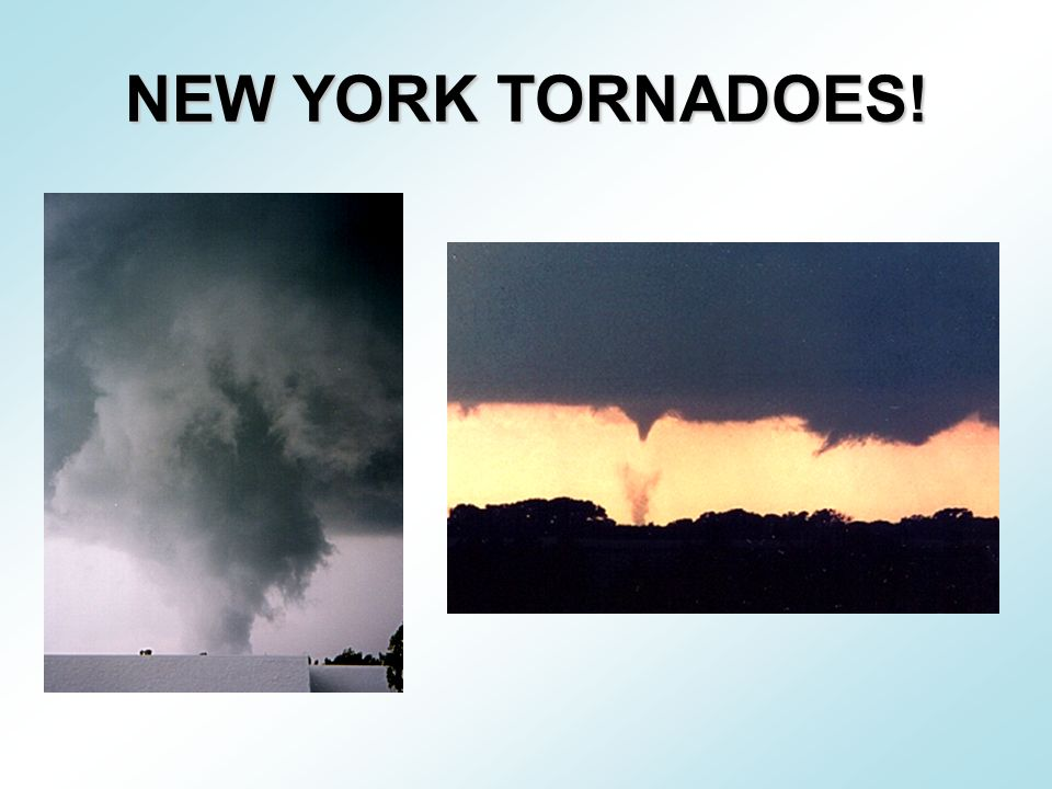 NEW YORK TORNADOES!