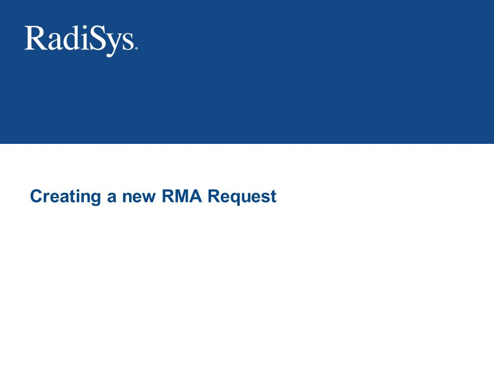 Creating a new RMA Request