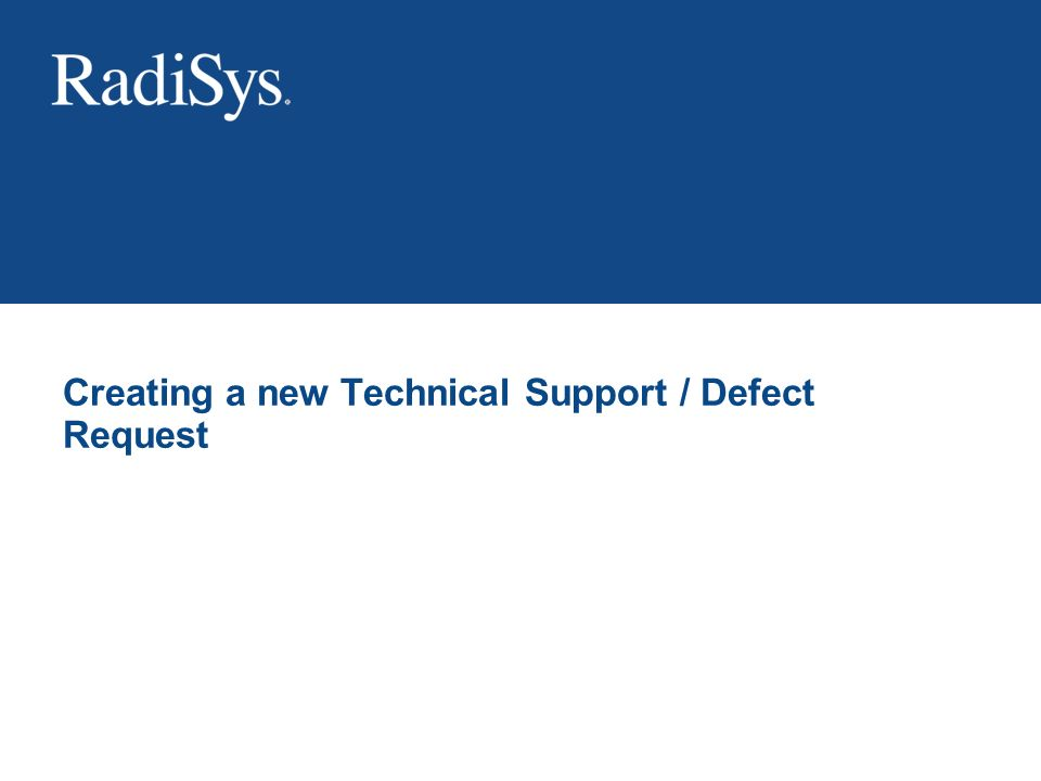 Creating a new Technical Support / Defect Request