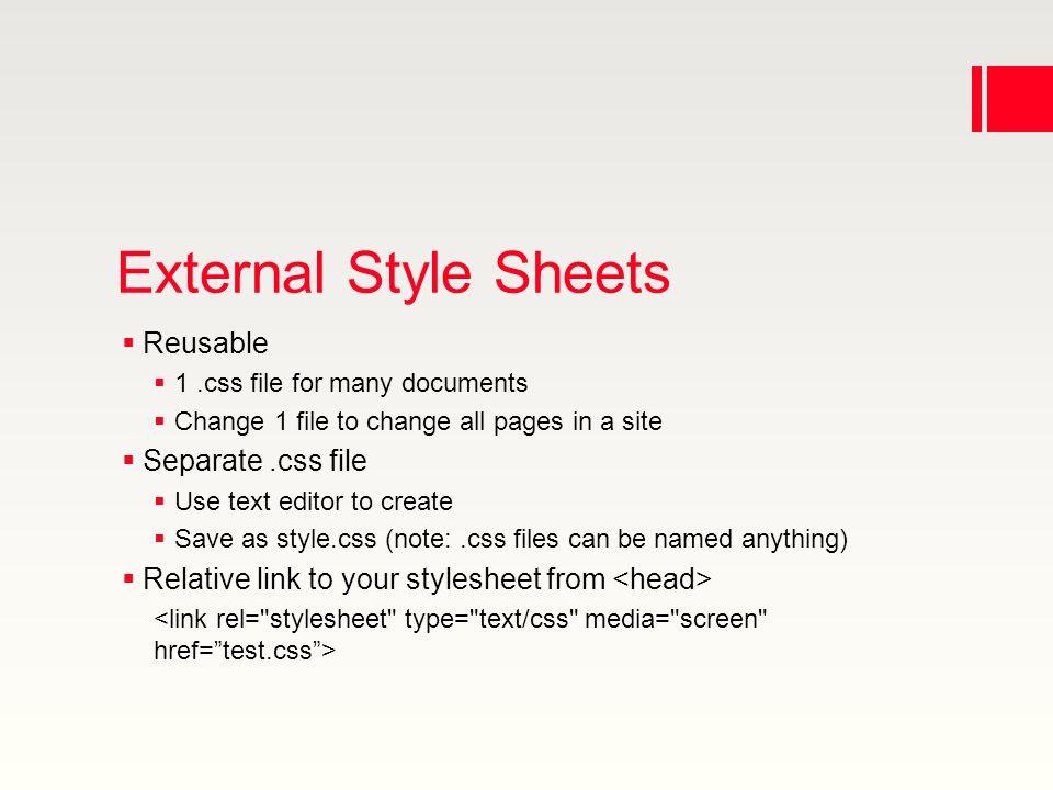 4 external style sheets reusable