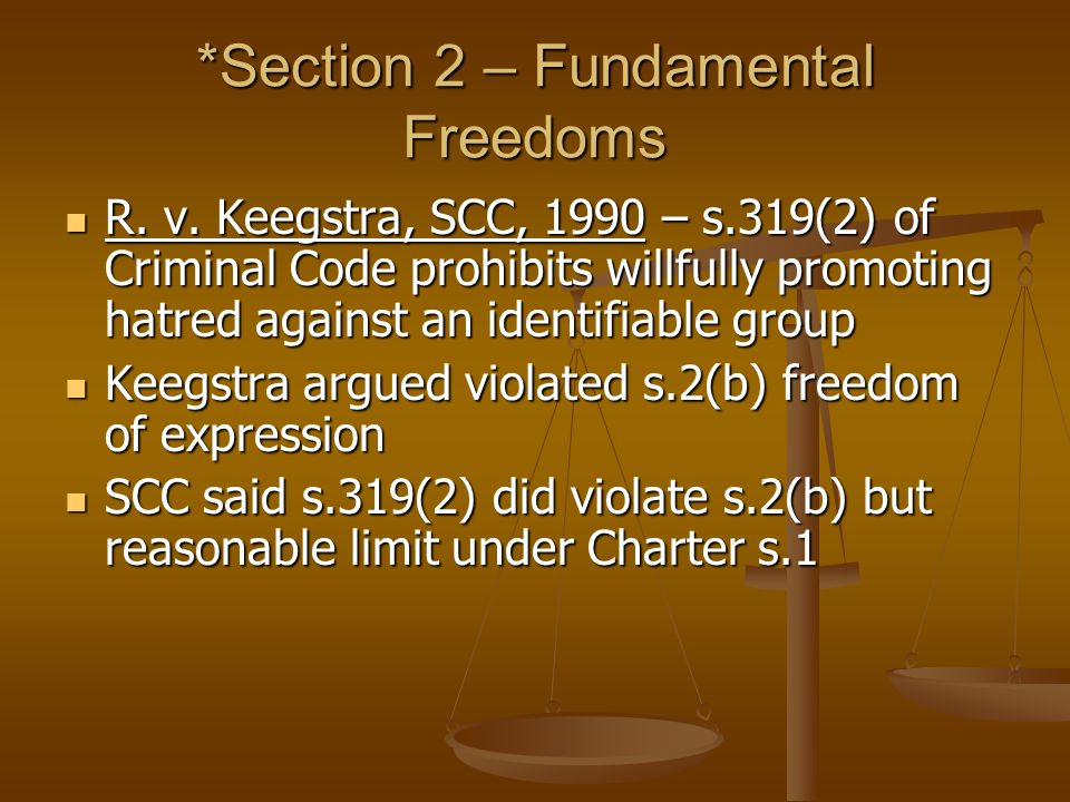 *Section 2 – Fundamental Freedoms R. v.