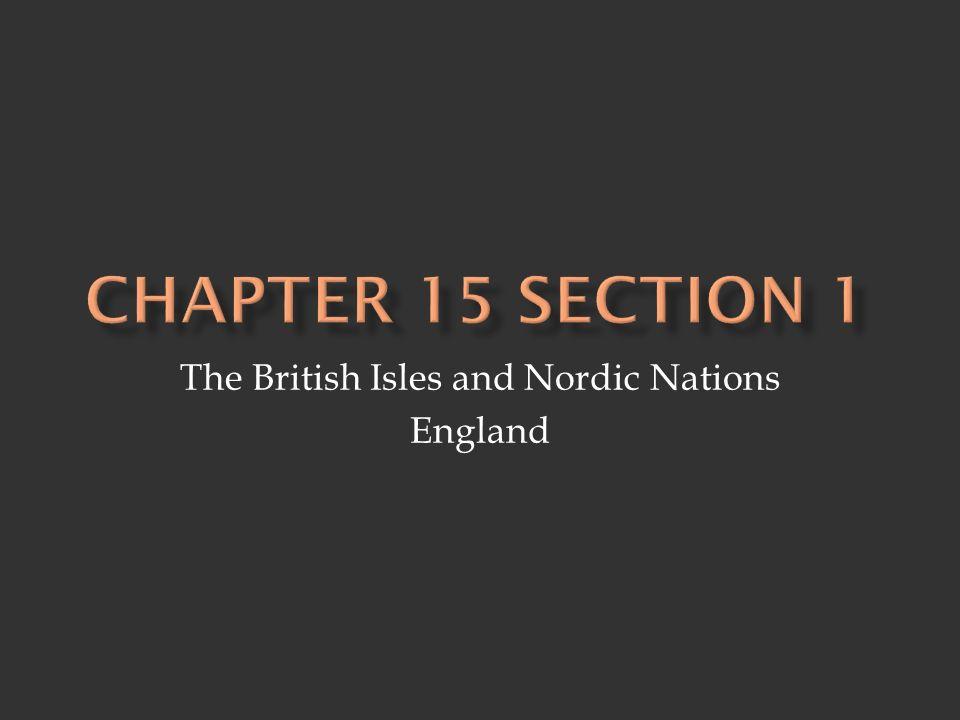 The British Isles and Nordic Nations England  British Isles
