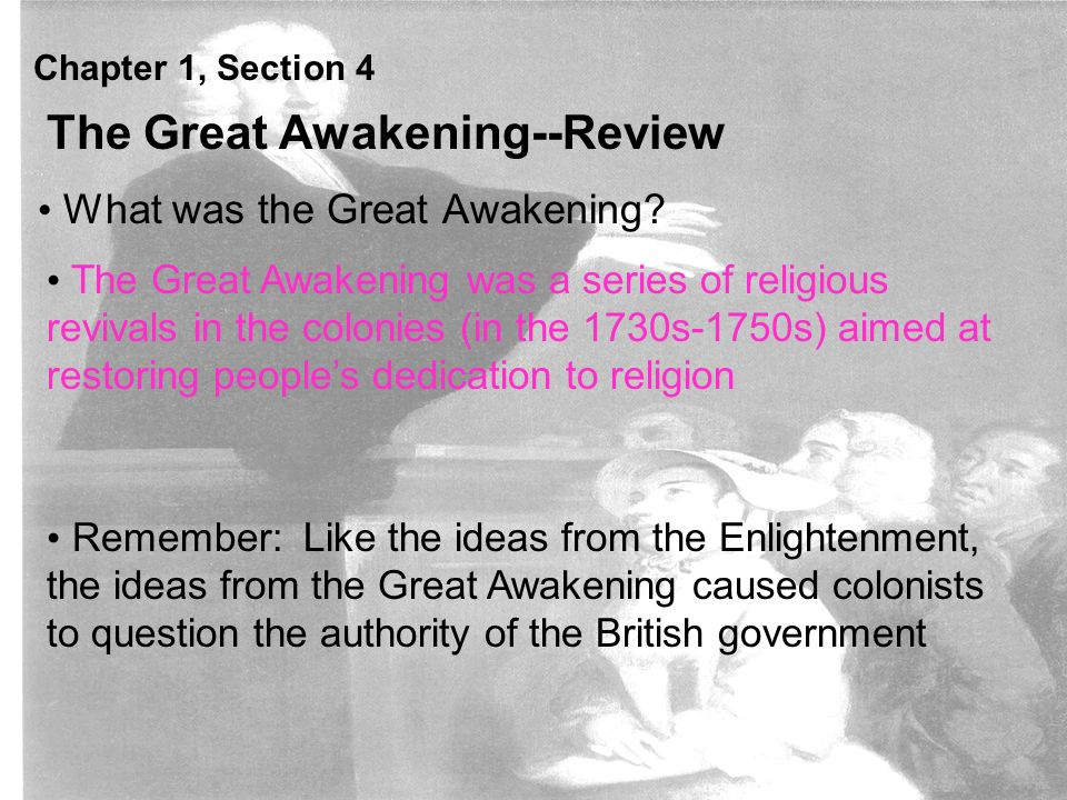 Chapter 1, Section 4 What was the Great Awakening.