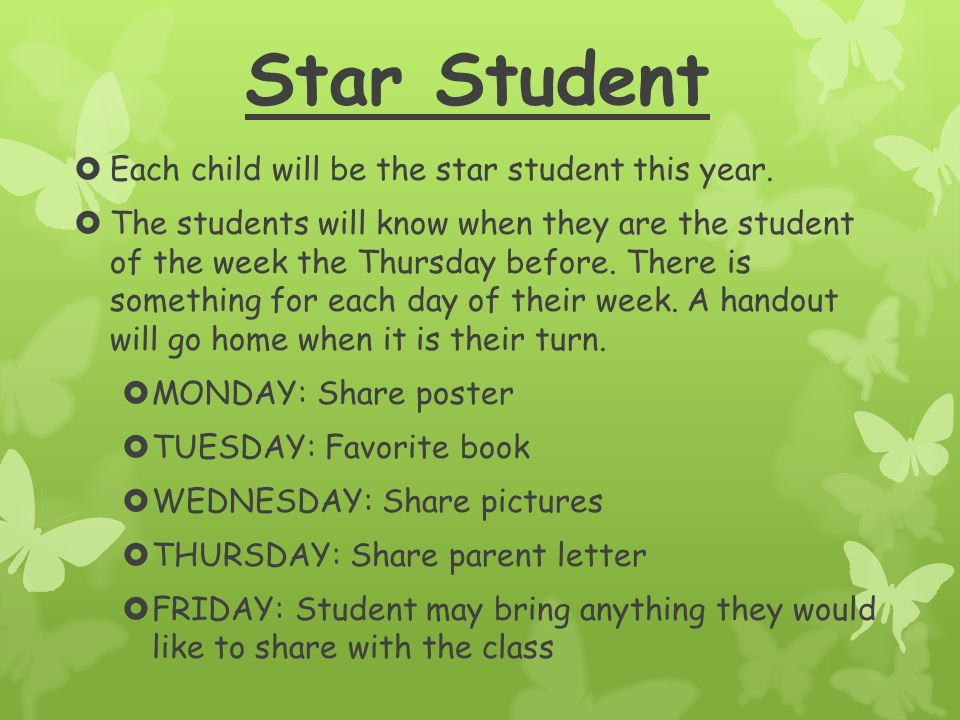 Star Student  Each child will be the star student this year.