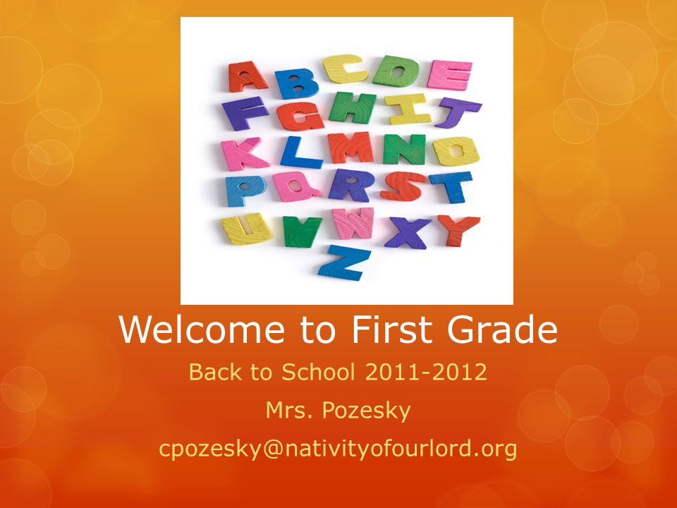 Welcome to First Grade Back to School Mrs. Pozesky