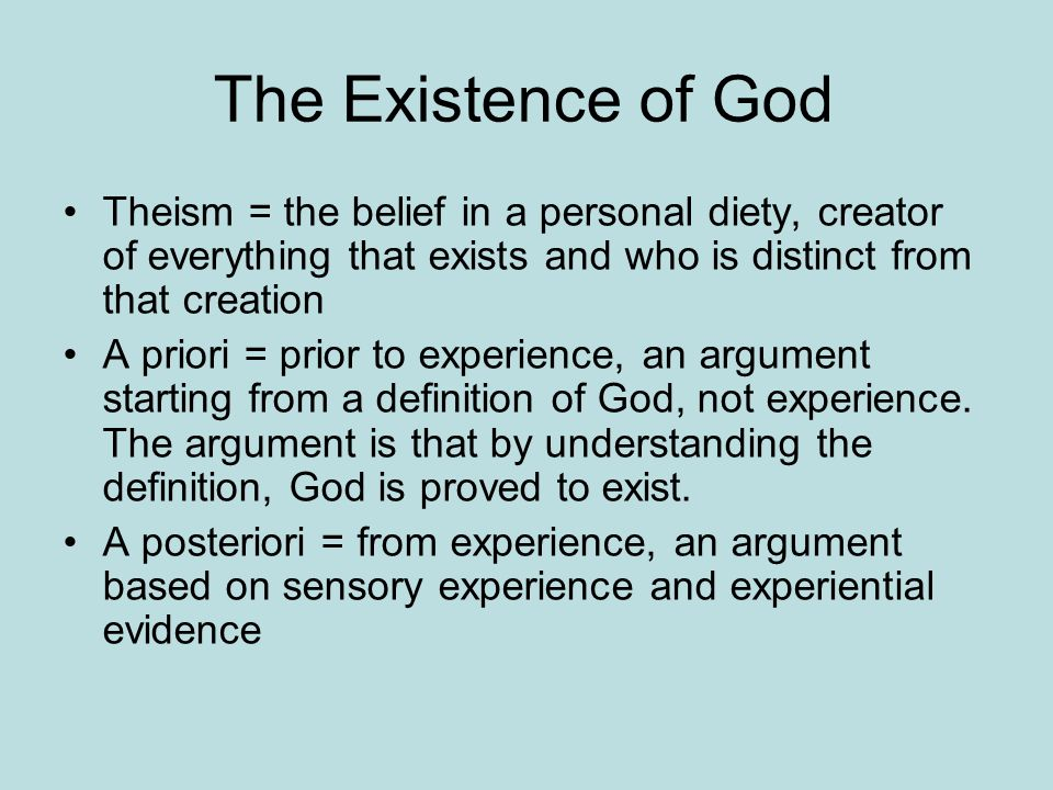 The Existence Of God Theism U003d The Belief In A Personal Diety, Creator Of  Everything