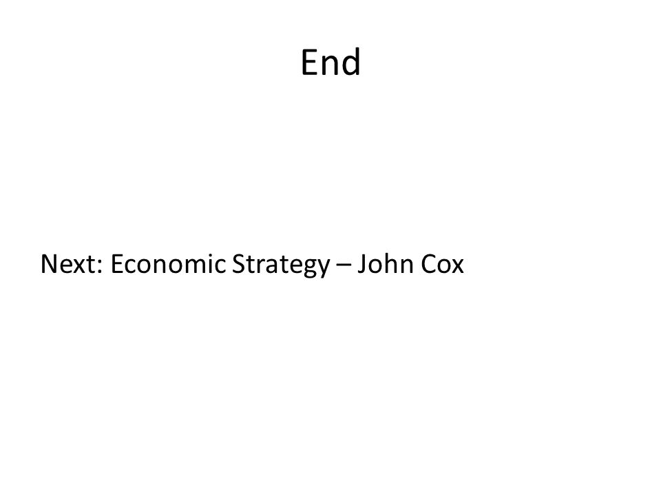 End Next: Economic Strategy – John Cox