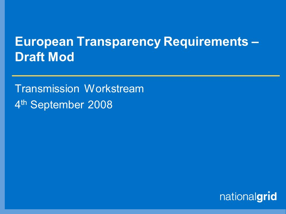 European Transparency Requirements – Draft Mod Transmission Workstream 4 th September 2008