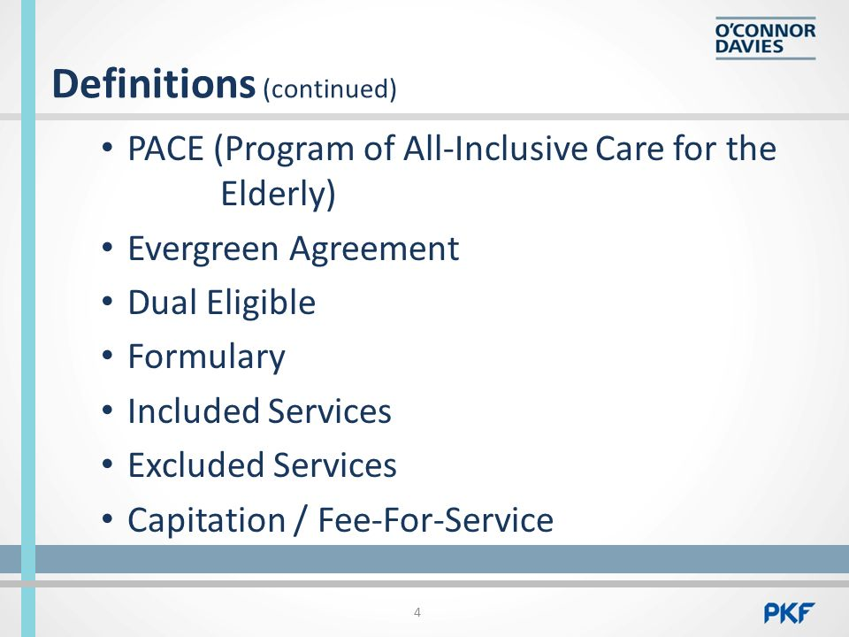 Understanding medicaid managed long term care contracting september of all inclusive care for the elderly evergreen agreement dual eligible formulary included services excluded services capitation fee for service 4 platinumwayz
