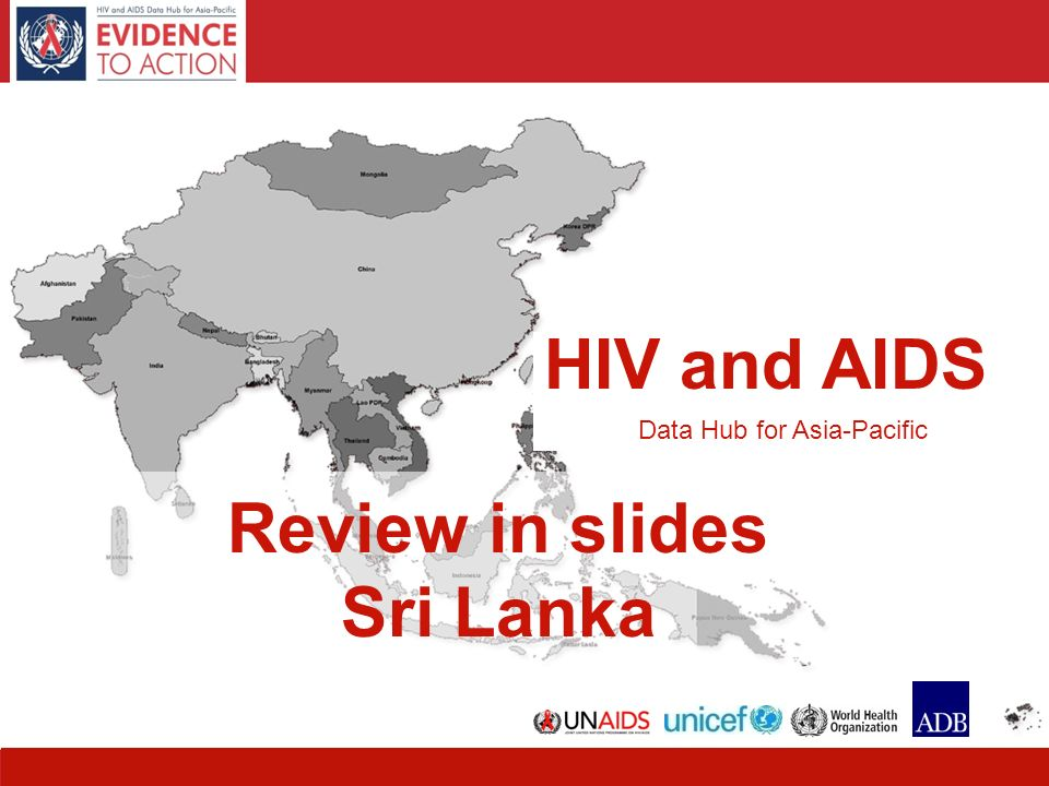 1 HIV and AIDS Data Hub for Asia-Pacific Review in slides Sri Lanka