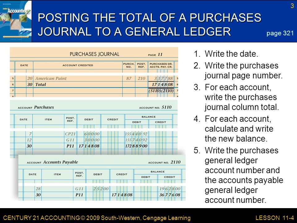 CENTURY 21 ACCOUNTING © 2009 South-Western, Cengage Learning 3 LESSON Write the date.